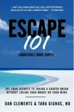 Escape 101: Sabbaticals Made Simple